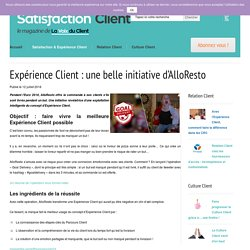 Expérience Client : une belle initiative d'AlloResto - Satisfaction Client