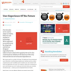 User Experience Of The Future - Smashing UX Design