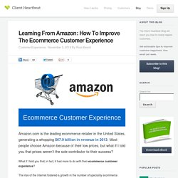 Ecommerce Customer Experience: 5 Strategies from Amazon