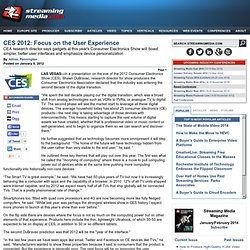 CES 2012: Focus on the User Experience