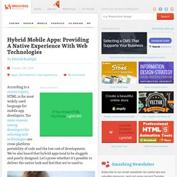 Hybrid Mobile Apps: Providing A Native Experience With Web Technologies
