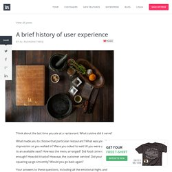 A brief history of user experience