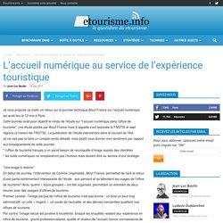 L'accueil numérique au service de l'expérience touristique