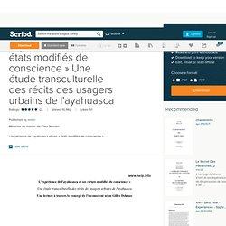 L'expérience de l'ayahuasca et ses « états modifiés de conscience » Une étude transculturelle des récits des usagers urbains de l'ayahuasca