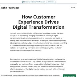 How Customer Experience Drives Digital Transformation