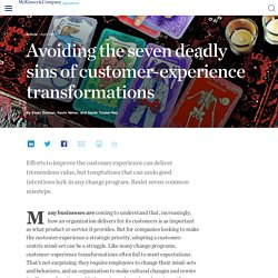 Avoiding the seven deadly sins of customer-experience transformations