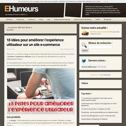 18 idées pour améliorer l'expérience utilisateur sur un site e-commerce - Ergonomie