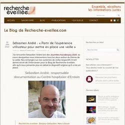Sébastien André : Partir de l'expérience utilisateur pour mettre en place une veille