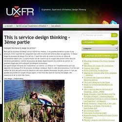 This is service design thinking - 3ème partie