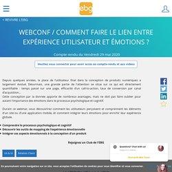 - WEBCONF / Comment faire le lien entre expérience utilisateur et émotions ?