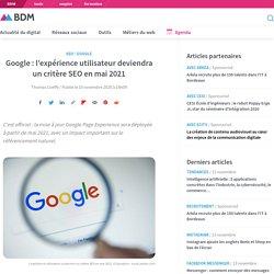 Google : l'expérience utilisateur deviendra un critère SEO en mai 2021