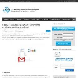 5 services en ligne pour améliorer votre expérience utilisateur Gmail
