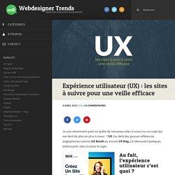 Expérience utilisateur (UX) : les sites à suivre