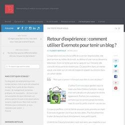Retour d'expérience : comment utiliser Evernote pour tenir un blog ?