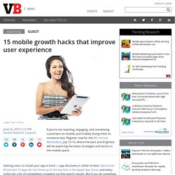 15 mobile growth hacks that improve user experience