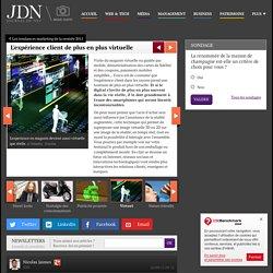 Les tendances marketing de la rentrée 2011 : L'expérience client de plus en plus virtuelle
