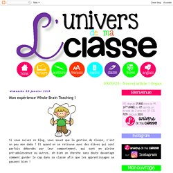 L'univers de ma classe: Mon expérience Whole Brain Teaching !