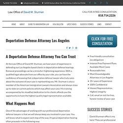 Experienced Deportation Defense Attorney Encino CA, Los Angeles
