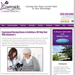 Experienced Nursing Homes in Goldsboro, NC Help Deal With Alzheimer's