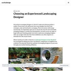 Choosing an Experienced Landscaping Designer