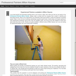 Professional Painters Milton Keynes: Experienced Painters available in Milton Keynes
