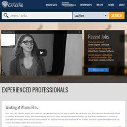 EXPERIENCED PROFESSIONALS - Warner Bros. Careers