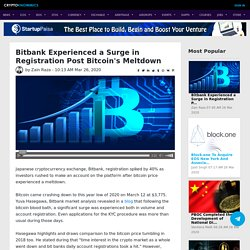 Bitbank Experienced a Surge in Registration Post Bitcoin's Meltdown