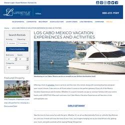 Los Cabo Mexico Vacation Experiences and Activities