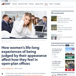 How women's life-long experiences of being judged by their appearance affect how they feel in open-plan offices