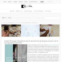 """Guide """"Partage d'expériences et de bonnes pratiques autour de la cartographie sensible"""""""