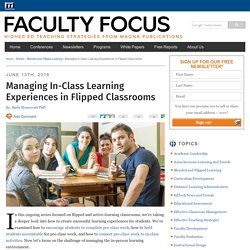 Managing In-Class Learning Experiences in Flipped Classrooms