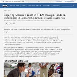 Engaging America's Youth in STEM through Hands-on Experiences in Labs and Communities Across America