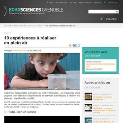 10 expériences à réaliser en plein air