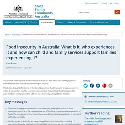 Food insecurity in Australia: What is it, who experiences it and how can child and family services support families experiencing it?