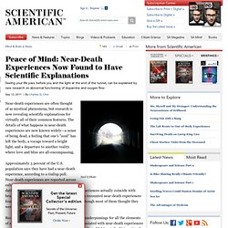 Peace of Mind: Near-Death Experiences Now Found to Have Scientific Explanations