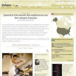 Quand la CIA menait des expériences sur des cobayes français [Voltaire]