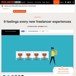 9 feelings every new freelancer experiences