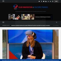 Le CNC dévoile une étude inédite sur la pratique et le potentiel de la réalité virtuelle et des expériences immersives – Club Innovation & Culture CLIC France