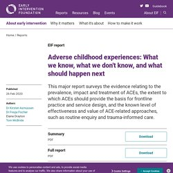 Adverse childhood experiences: What we know, what we don't know, and what should happen next