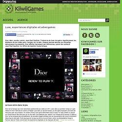 Luxe, experiences digitales et advergames