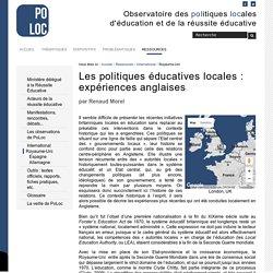 Les politiques éducatives locales : expériences anglaises — Observatoire de la Réussite Educative