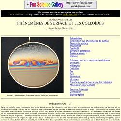 Expériences sur les Phénomènes de Surface et les Colloïdes