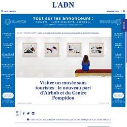 Airbnb Experiences : la plateforme lance des visites privées du Centre Pompidou
