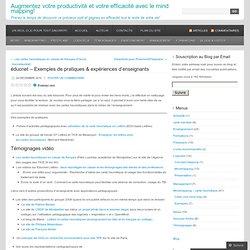éducnet – Exemples de pratiques & expériences d'enseignants « Cartographier ses idées & Productivité