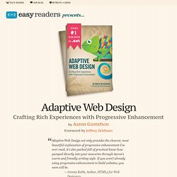 Adaptive Web Design: Crafting Rich Experiences with Progressive Enhancement — Easy Readers