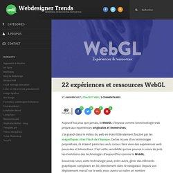 22 expériences et ressources WebGL