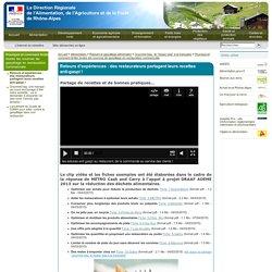 DRAAF RHONE ALPES 05/03/15 Limiter le gaspillage en restauration commerciale - Retours d'expériences : des restaurateurs partagent leurs recettes anti-gaspi !