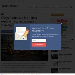 L'effet Airbnb sur les hôtels : expériences, technologie et convergence