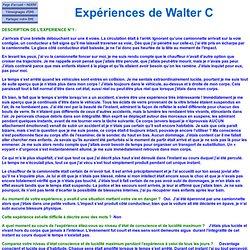 Expériences de Walter C 6510/6511 - Connaissance de mauvaises nouvelles (plusieurs mois)