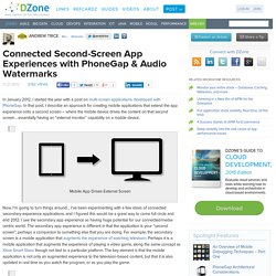 Connected Second-Screen App Experiences with PhoneGap & Audio Watermarks